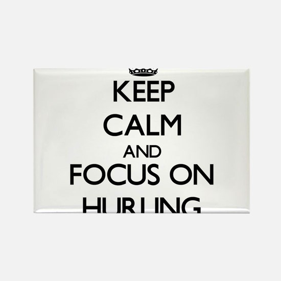 Keep Calm and focus on Hurling Magnets