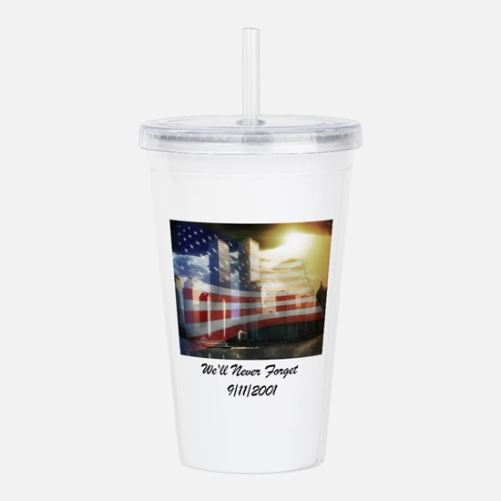 Remembering 9 11 a Acrylic Double-wall Tumbler