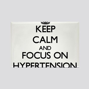 Keep Calm and focus on Hypertension Magnets