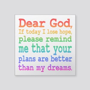 Inspirational: Dear God, If today I lose hope... S