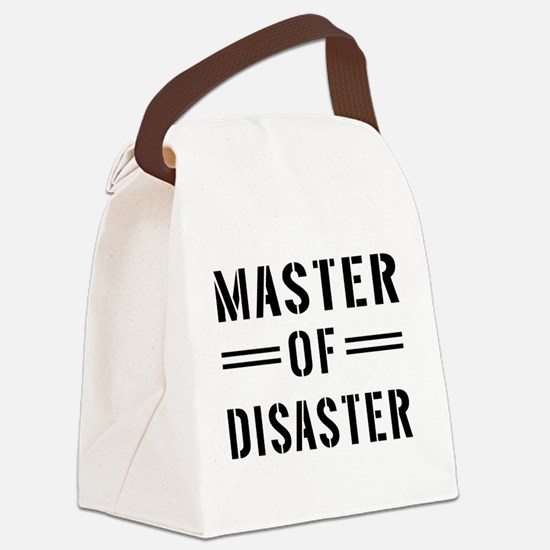 Master Of Disaster Canvas Lunch Bag
