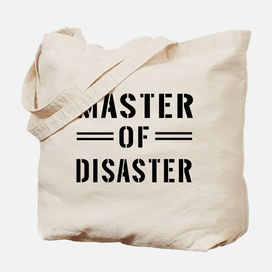 Master Of Disaster Tote Bag