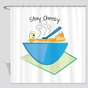Stay Cheesy Shower Curtain