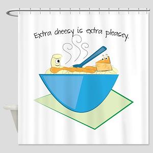 Extra Cheesy Extra Pleasey Shower Curtain