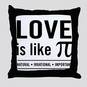 Love is like pi Throw Pillow