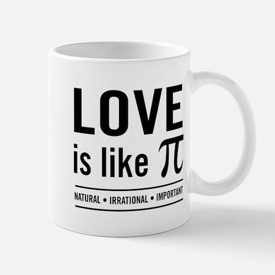 Love is like pi Mugs