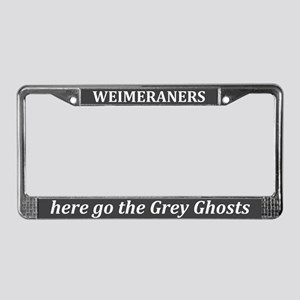 Weimeraners Grey Ghost License Plate Frame