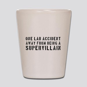 One lab accident supervillain Shot Glass