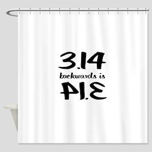 Pie backwards Shower Curtain