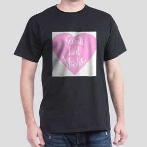 Small but Mighty (heart) T-Shirt