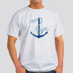 Jesus Christ is my Anchor Nautical R Light T-Shirt