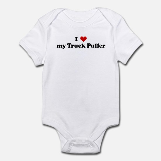 I Love my Truck Puller Infant Bodysuit