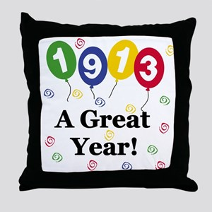 1913 A Great Year Throw Pillow