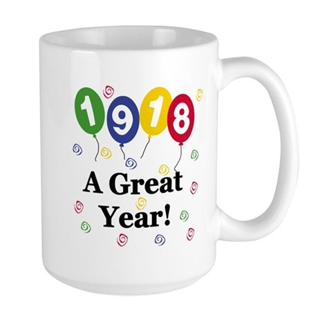 1918 A Great Year Large Mug