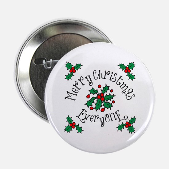 "Merry Christmas Everyone 2.25"" Button"
