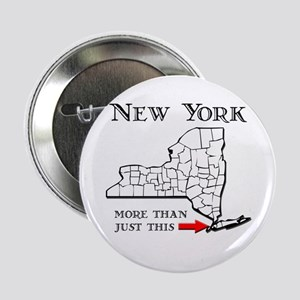 """NY More Than Just This 2.25"""" Button"""