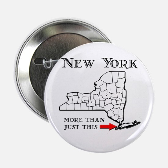 "NY More Than Just This 2.25"" Button"