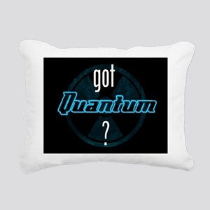 got Quantum? Rectangular Canvas Pillow