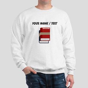 Custom Text Books Sweatshirt