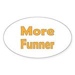 More Funner Sticker (Oval 50 pk)