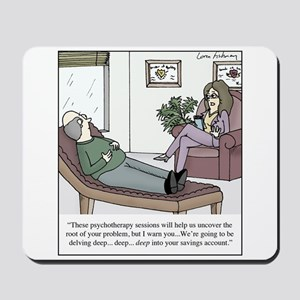 Expensive Psychotherapy Mousepad