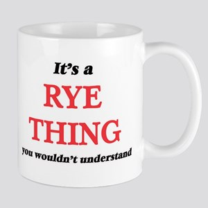 It's a Rye thing, you wouldn't unders Mugs