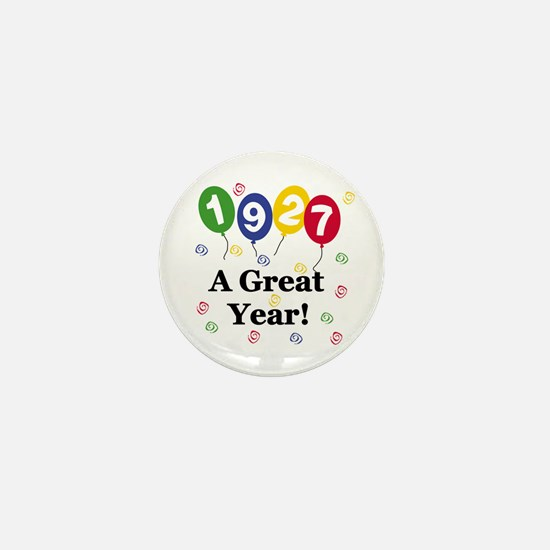 1927 A Great Year Mini Button