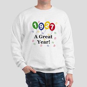1927 A Great Year Sweatshirt