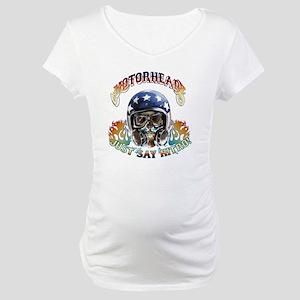 JUST SAY NITRO! Maternity T-Shirt