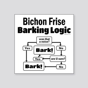 "Bichon Frise Logic Square Sticker 3"" x 3"""