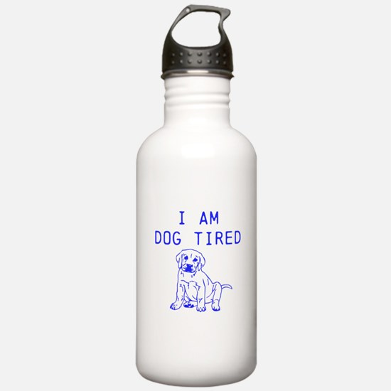 I am dog tired Water Bottle