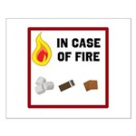 In Case Of Fire - Smores! Posters Small Poster