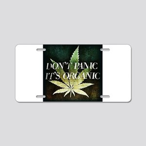 Dont Panic, Its organic Aluminum License Plate