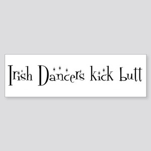 Irish Dancers kick butt Bumper Sticker
