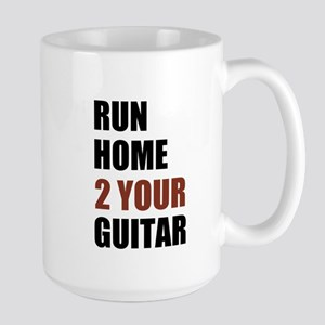 RUN HOME 2 YOUR GUITAR Mugs