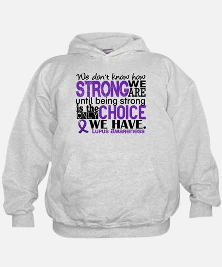 Lupus HowStrongWeAre Hoodie
