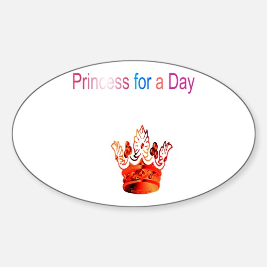 Princess for a day Decal