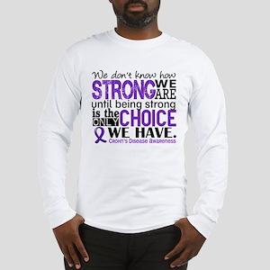 Crohn's HowStrongWeAre Long Sleeve T-Shirt