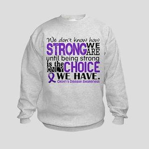 Crohn's HowStrongWeAre Kids Sweatshirt