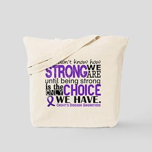 Crohn's HowStrongWeAre Tote Bag