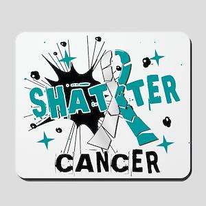 Shatter Cervical Cancer Mousepad