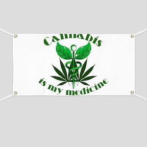 Cannabis is my medicine Banner