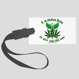 Cannabis is my medicine Luggage Tag