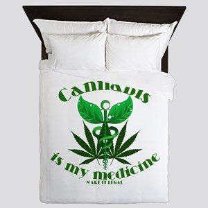 Cannabis is my medicine Queen Duvet