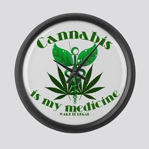 Cannabis is my medicine Large Wall Clock