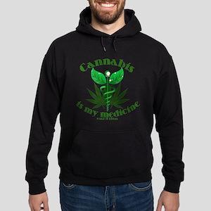 Cannabis is my medicine Hoodie