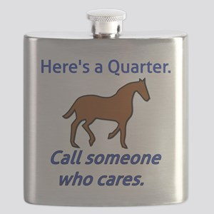 Here's a Quarter. Call someone who cares - Q Flask