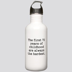 The First 70 Years Of Childhood Water Bottle