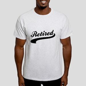 Relax I'm Retired Light T-Shirt
