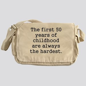 The First 50 Years Of Childhood Messenger Bag
